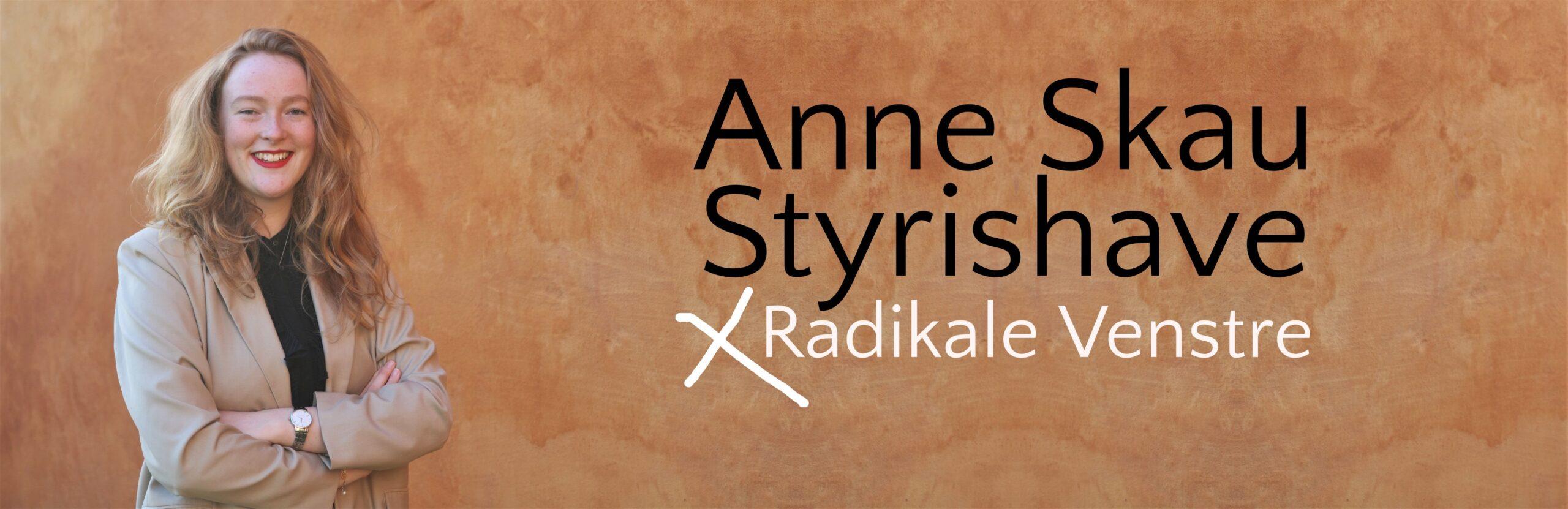 Anne Styrishave – radikale venstre